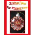 Christmas Flower Beaded Disc Ornament Cover Tutorial