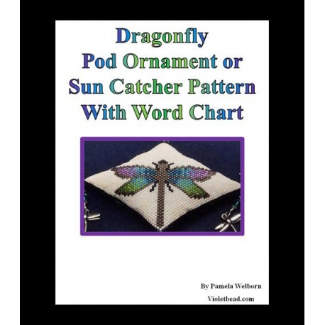 Dragonfly 3D Peyote Pod Ornament or Sun Catcher Pattern Charts with Word Chart