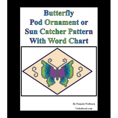 Butterfly 3D Peyote Pod Ornament or Sun Catcher Pattern Charts with Word Chart